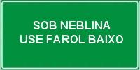 SOB NEBLINA USE FAROL BAIXO